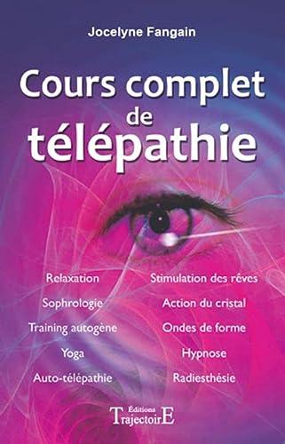 COURS COMPLET DE TELEPATHIE - NED 2009: FANGAIN JOCELYNE