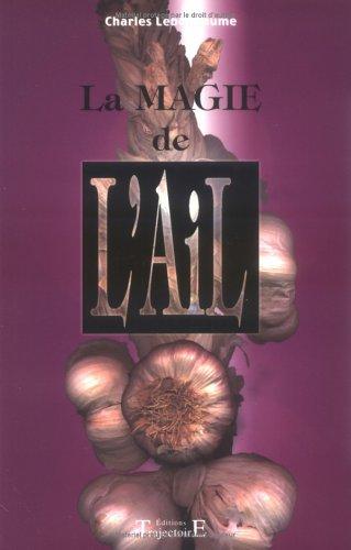 9782841971978: Magie de l'ail (French Edition)