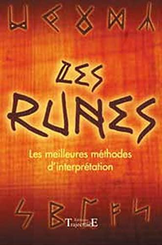9782841972012: Les runes : Les Meilleures méthodes d'interprétation