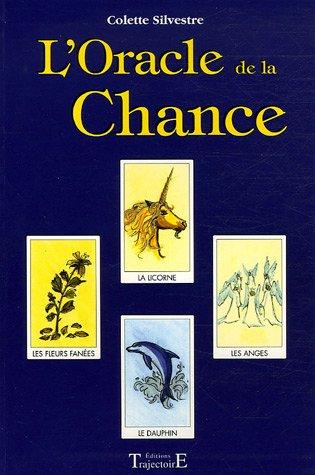 ORACLE DE LA CHANCE: SILVESTRE COLETTE