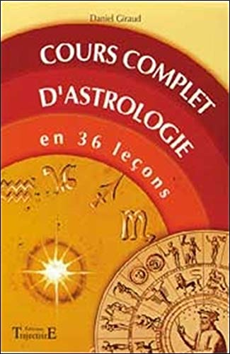 COURS COMPLET D'ASTROLOGIE: GIRAUD D