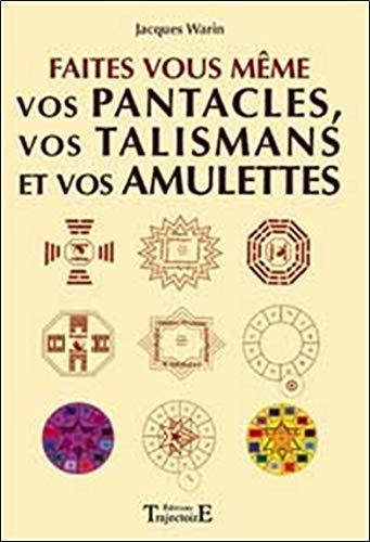 9782841972920: Faites vous-même vos pentacles, vos talismans et vos amulettes