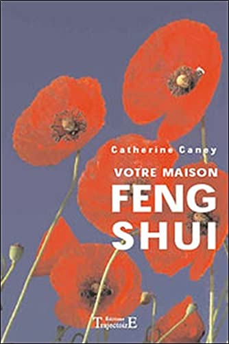 votre maison feng shui by catherine caney trajectoire 9782841972982 librairiedardarts. Black Bedroom Furniture Sets. Home Design Ideas