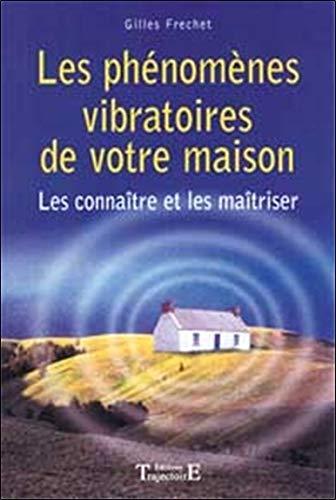 PHENOMENES VIBRATOIRES MAISON: FRECHET G