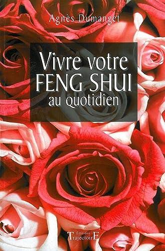 9782841973460: vivre votre feng shui au quotidien