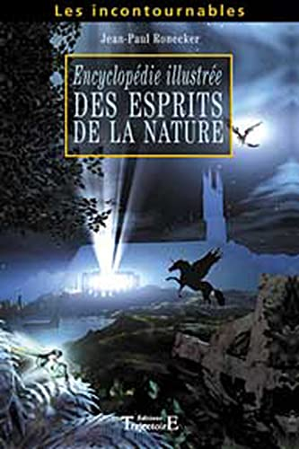 ENCYCLOPEDIE ILLUSTREE ESPRITS NATURE: RONECKER JEAN PAUL
