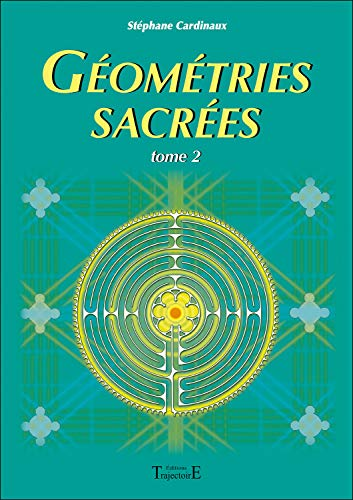 9782841973927: Geometries sacrees tome 2