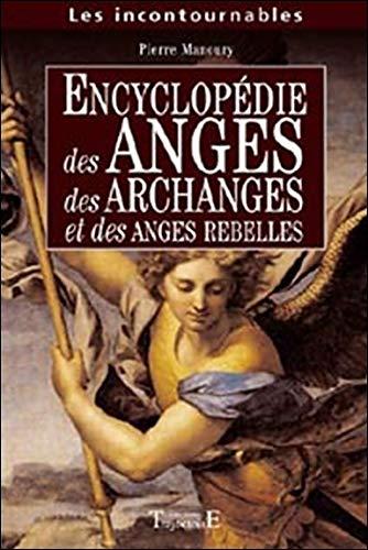9782841974139: Encyclopédie anges. archanges. anges rebelles
