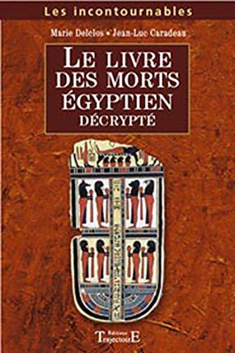 9782841974313: Le Livre des Morts égyptien décrypté