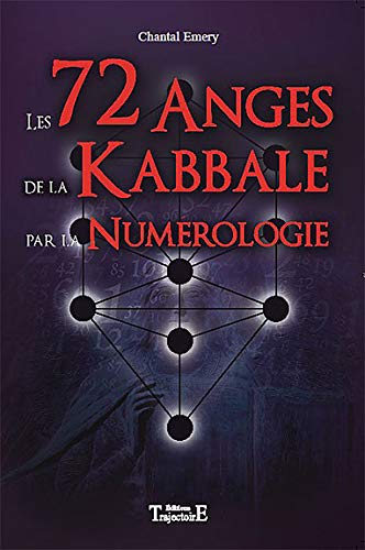 9782841975426: Les 72 anges de la kabbale par la num�rologie
