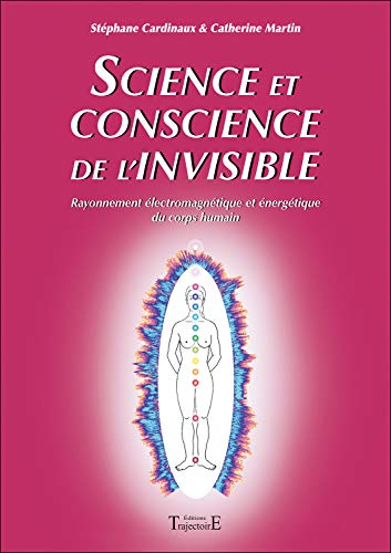 9782841975976: Science et conscience de l'invisible