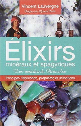 9782841976102: Elixirs minéraux et spagyriques - Les remèdes de Paracelse