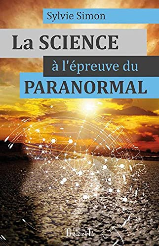 9782841976348: La science a l'epreuve du paranormal