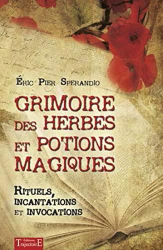9782841976416: Grimoire des herbes et potions magiques