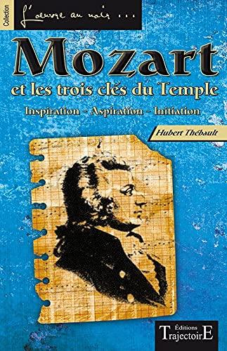 9782841976683: Mozart et les trois clés du Temple