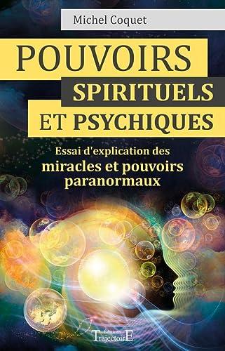 POUVOIRS SPIRITUELS ET PSYCHIQUES: COQUET MICHEL
