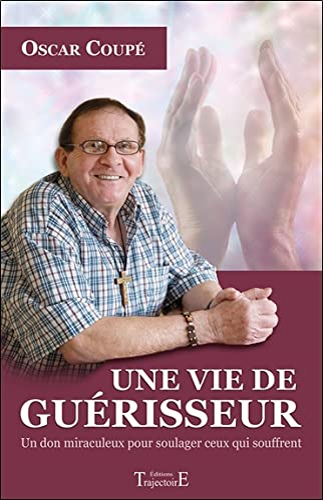 VIE DE GUERISSEUR -UNE-: COUPE OSCAR