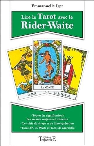 Lire le Tarot avec le Rider-Waite :