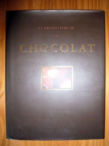 9782841980994: Le Grand Livre du chocolat