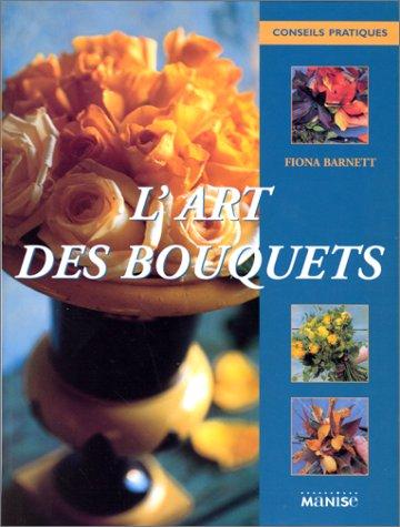 9782841981465: L'Art des bouquets