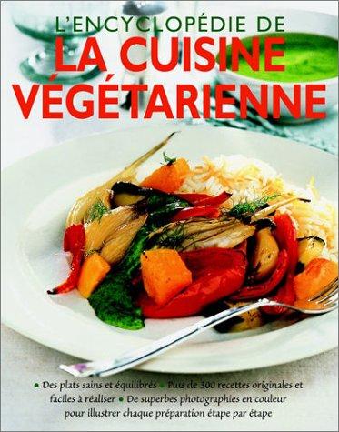 9782841981649: L'encyclopédie de la cuisine végétarienne