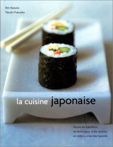 La Cuisine japonaise (2841981835) by Kazuko, Emi; Fukuoka, Yasuko