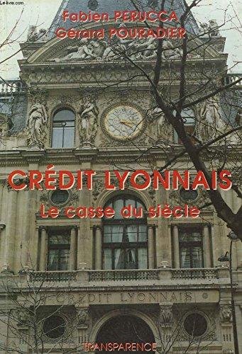 9782841990009: credit lyonnais, le casse du siecle