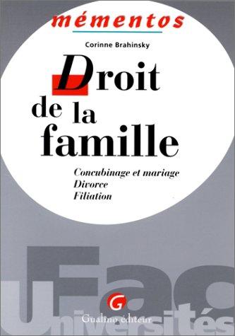 Droit de la famille: Concubinage et mariage,: Corinne Brahinsky