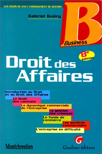 Droit des affaires (French Edition): G. Guery