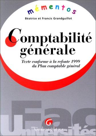 9782842002398: Comptabilité générale. Texte conforme à la refonte 1999 du Plan comptable général