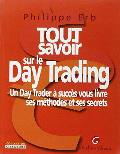 tout savoir sur le day trading