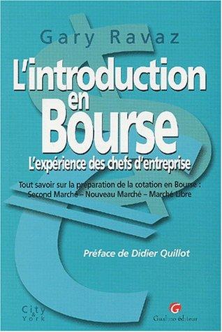 9782842004972: L'introduction en Bourse : L'expérience des chefs d'entreprises