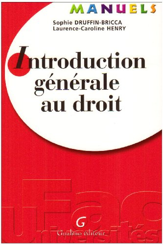 Introduction générale au droit (French Edition): Sophie Druffin-Bricca