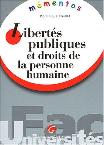 Libertés publiques et droits de la personne humaine (French Edition): Dominique ...