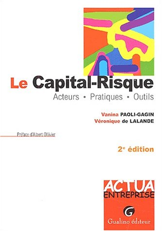 9782842005979: Le Capital-Risque Acteurs Pratiques Outils