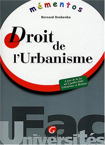 Mémento : Droit de l'urbanisme: Bernard Drobenko