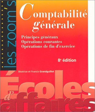 9782842007140: Comptabilité générale : Principes généraux - Opérations courantes - Opérations de fin d'exercice