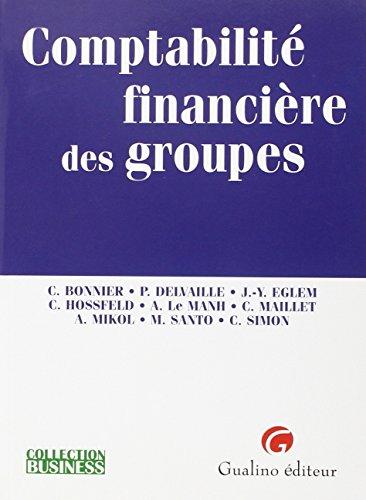 9782842007683: Comptabilité financière des groupes (French Edition)