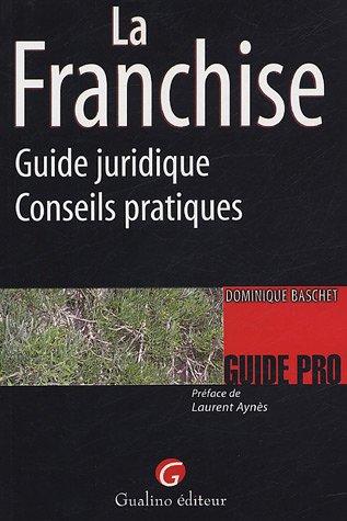 La Franchise (French Edition): Dominique Baschet
