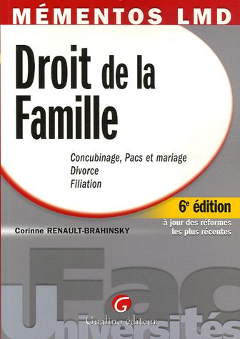 9782842009243: Droit de la Famille : Concubinage, PACS et mariage, Divorce, Filiation