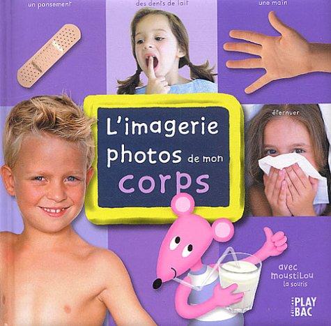 9782842036065: Imagerie du corps - Sélection du Comité des mamans Printemps 2004 (3-6 ans)
