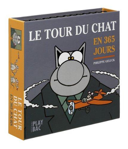 9782842038861: Le Tour Du Chat En 365 Jours Fl (French Edition)