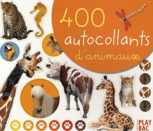 9782842039226: Couleurs De LA Nature: 400 Autocollants D'Animaux (French Edition)