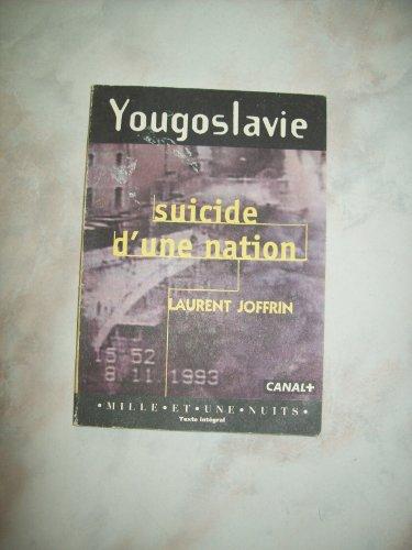 9782842050276: Yougoslavie, suicide d'une nation