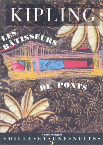 9782842050481: Les Bâtisseurs de ponts