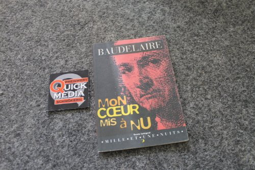 Coeur Mis a Nu (French Edition): Baudelaire