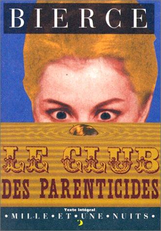 9782842051075: Le Club des parenticides