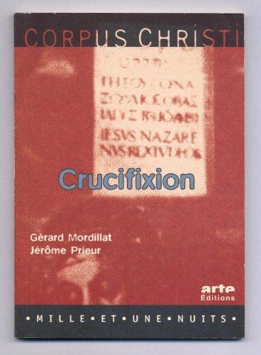9782842051327: CORPUS CHRISTI : CRUCIFIXION