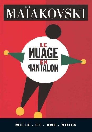 9782842053123: Le nuage en pantalon - tetraptique, suivi de les chemins de la revolution par leon trotsky: Tétraptique, suivi de Les Chemins de la révolution par Léon Trotsky (La petite collection)