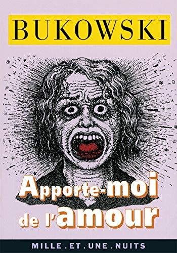 9782842054052: Apporte-moi de l'amour (French Edition)